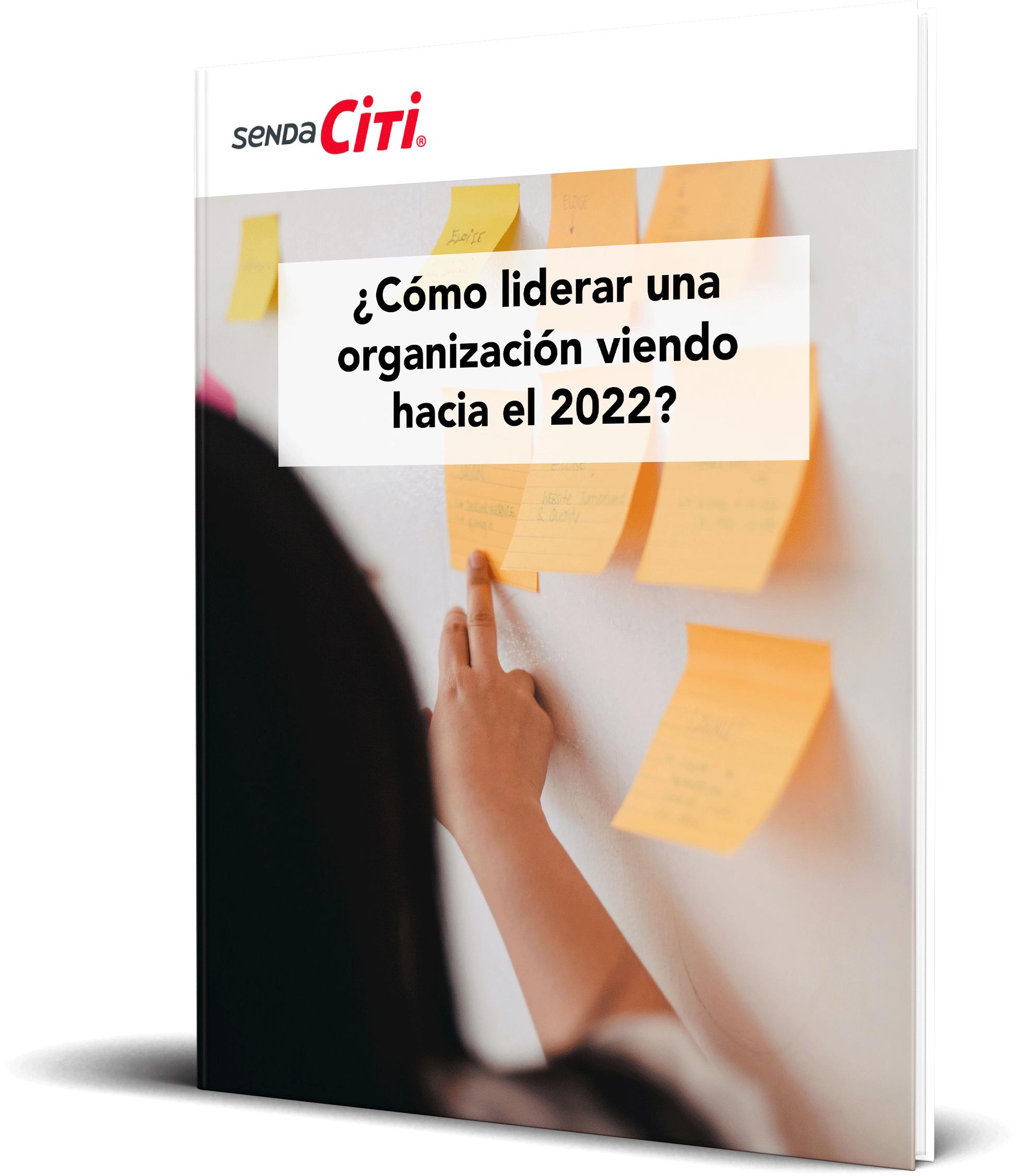 ¿Cómo liderar una organización viendo hacia el 2022?